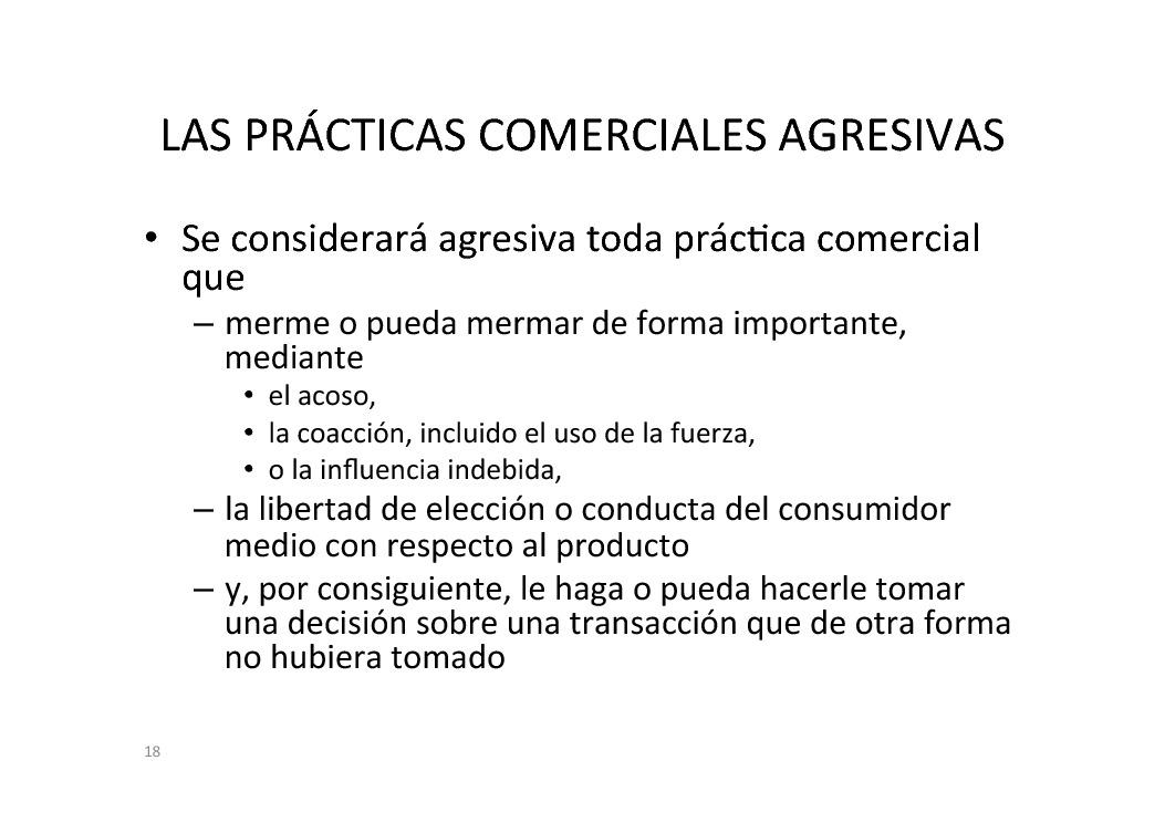 A Directiva comunitaria sobre prácticas comerciais desleais fronte aos consumidores
